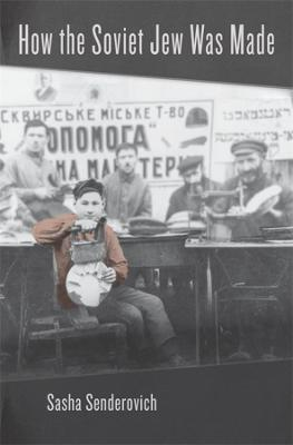 How the Soviet Jew Was Made
