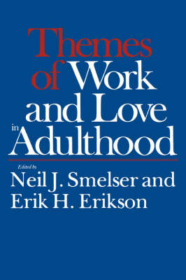 Themes of Work & Love in Adulthood