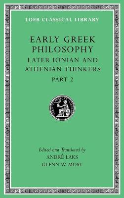 Early Greek Philosophy, Volume VII: Later Ionian and Athenian Thinkers, Part 2