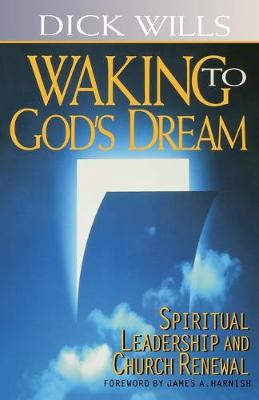 Walking to God's Dream: Spiritual Leadership and Church Renewal