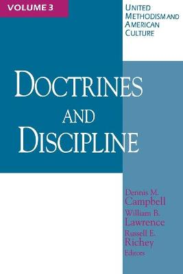 United Methodism and American Culture: v. 3: Doctrine and Discipline