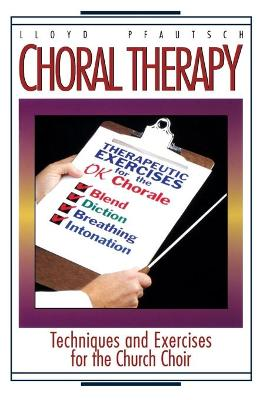 Choral Therapy