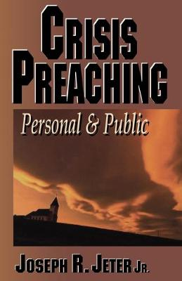 Crisis Preaching: Personal and Public