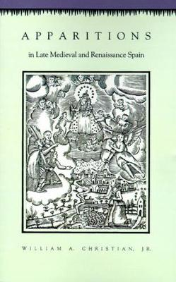 Apparitions in Late Medieval and Renaissance Spain