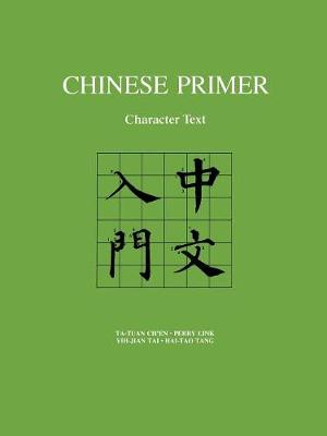 Chinese Primer: Character Text (Pinyin) - Character text - Character text
