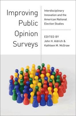 Improving Public Opinion Surveys: Interdisciplinary Innovation and the American National Election Studies