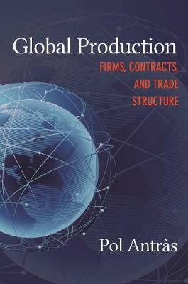 Global Production: Firms, Contracts, and Trade Structure