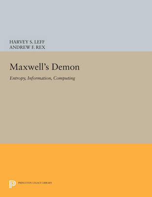 Maxwell's Demon: Entropy, Information, Computing