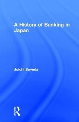 A History of Banking in Japan