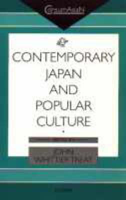 Contemporary Japan and Popular Culture