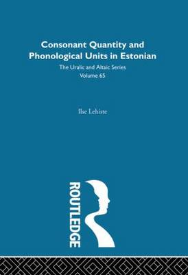 Consonant Quantity and Phonological Units in Estonian