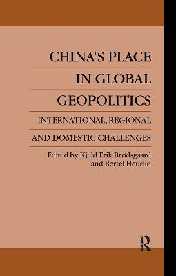 China's Place in Global Geopolitics: Domestic, Regional and International Challenges
