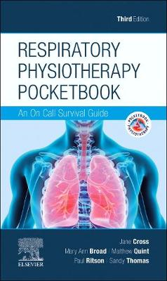 Respiratory Physiotherapy Pocketbook: An On Call Survival Guide