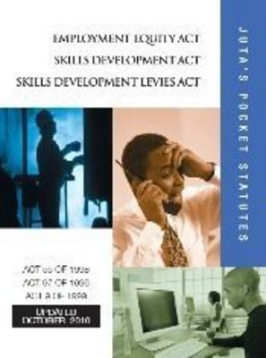 Employment Equity Act 55 of 1998; Skills Development Act 97 of 1998; Skills Development Levies Act 9 of 1999