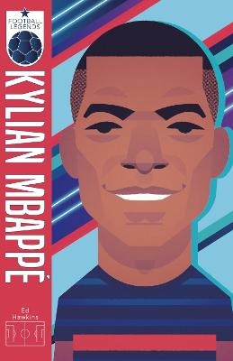 Football Legends #6: Kylian Mbappe