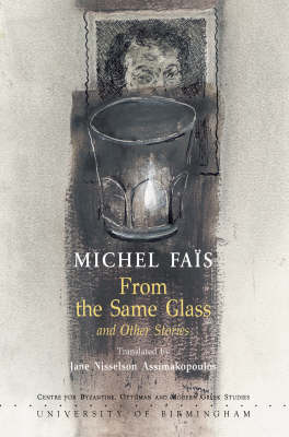 Michel Fais from the Same Glass and Other Stories