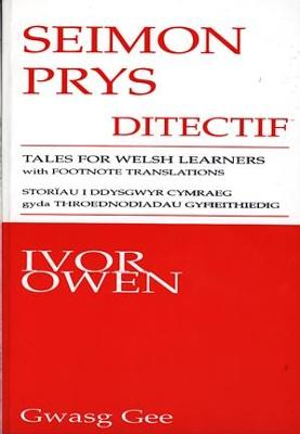 Seimon Prys Ditectif: Tales for Welsh Learners (with Footnote Translations)