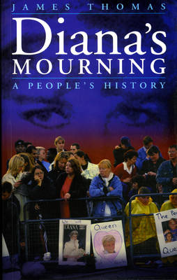 Diana's Mourning: A People's History