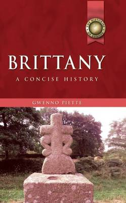 Brittany: A Concise History