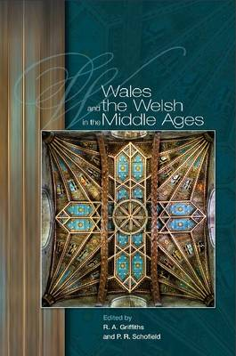 Wales and the Welsh in the Middle Ages