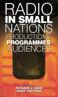 Radio in Small Nations: Production, Programmes, Audiences