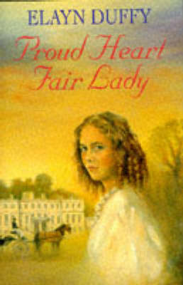 Proud Heart, Fair Lady