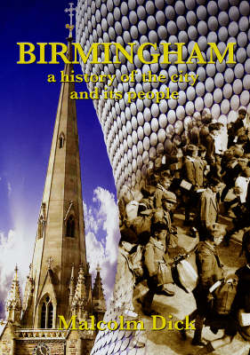 Birmingham: A History of the City and Its People
