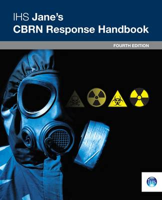 CBRN Response Handbook, 4th Edition: 2011/2012