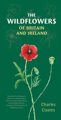 The The Wildflowers of Britain and Ireland