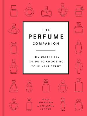 The Perfume Directory: The Definitive Guide to Choosing Your Next Scent