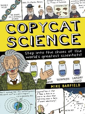 Copycat Science: Comic Strip experiments for a funny kind of scientist