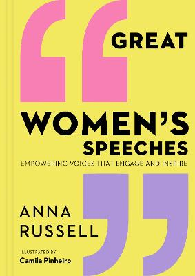 Great Women's Speeches: Speeches by great women to empower and inspire
