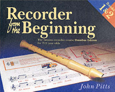 Recorder from the Beginning: The Famous Recorder Course for 7-11 Year Olds: Bks. 1 & 2