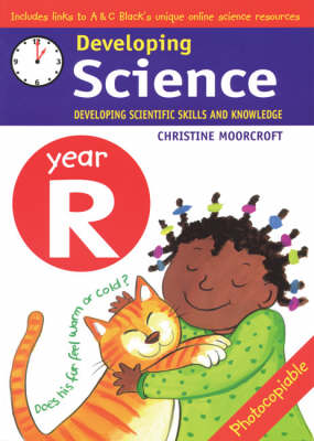 Developing Science: Year R: Developing Scientific Skills and Knowledge