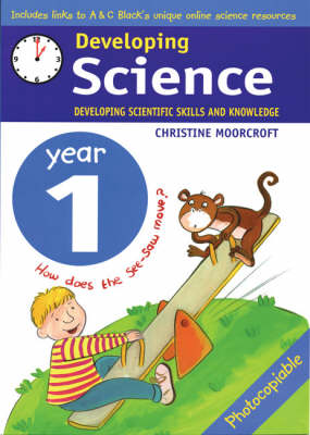Developing Science: Year 1: Developing Scientific Skills and Knowledge