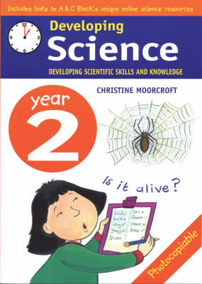 Developing Science: Year 2: Developing Scientific Skills and Knowledge