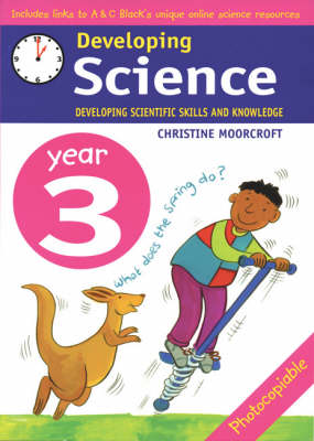 Developing Science: Year 3: Developing Scientific Skills and Knowledge