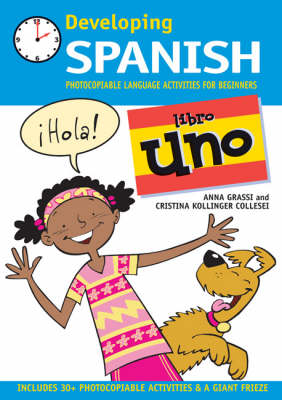Developing Spanish: Photocopiable Language Activities for Beginners: Libro Uno - Level 1 - Level 1 - Level 1 - Level 1 - Level 1 - Level 1 - Level 1 - Level 1 - Level 1 - Level 1