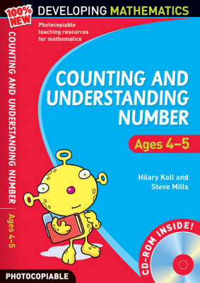Counting and Understanding Number - Ages 4-5: 100% New Developing Mathematics: Foundation Year