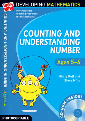 Counting and Understanding Number - Ages 5-6: 100% New Developing Mathematics: Year 1