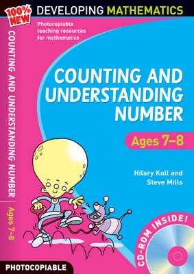 Counting and Understanding Number - Ages 7-8: 100% New Developing Mathematics