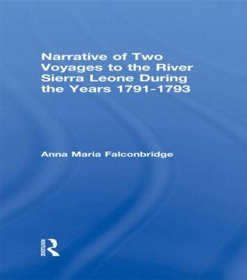 Narrative of Two Voyages to the River Sierra Leone During the Years 1791-1793