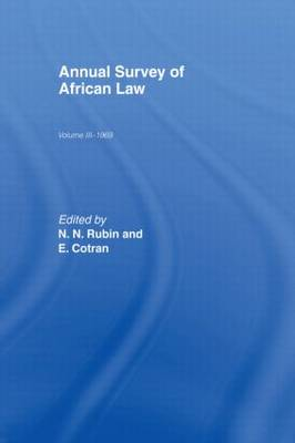 Annual Survey of African Law Cb: Volume Three : 1969