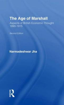 Age of Marshall: Aspects of British Economic Thought