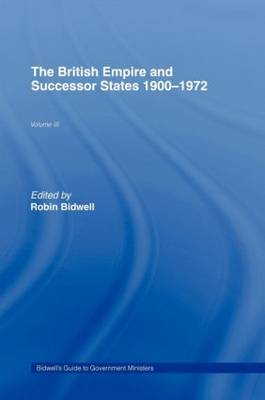 Guide to Government Ministers: The British Empire and Successor States 1900-1972