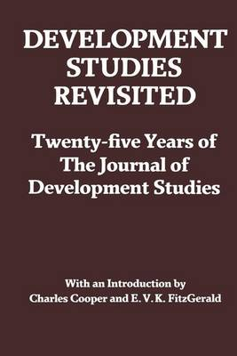 "Development Studies Revisited: Twenty-five Years of the ""Journal of Development Studies"""
