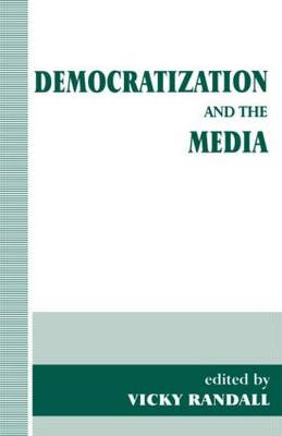 Democratization and the Media