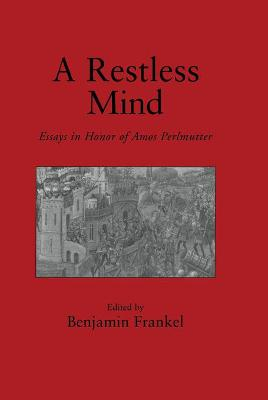A Restless Mind: Essays in Honor of Amos Perlmutter