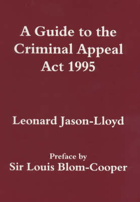 A Guide to the Criminal Appeal Act 1995