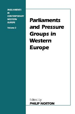 Parliaments and Pressure Groups in Western Europe